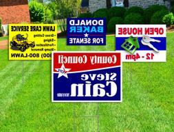 10 - 18x24 Yard Signs - Custom Design - Full Color - 2 Sided