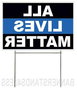 18x12 Inch ALL LIVES MATTER Yard Sign with Stake - kb1s