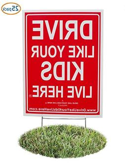 25 Pack - Drive Like Your Kids Live Here Yard Sign, Slow Dow