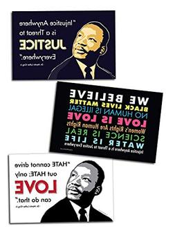 3 Posters or Protest Signs - We Believe, MLK Love, MLK Justi