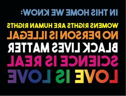 Love is Love Yard Sign Black Lives Matter Rainbow In this Ho