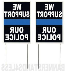 8x12 Inch WE SUPPORT OUR POLICE Yard Sign with Stake kb - 5