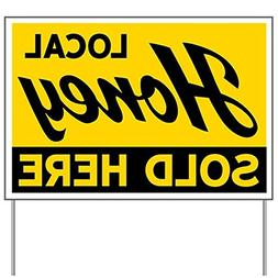 CafePress - Honey Sold Here Yard Sign - Yard Sign, Vinyl Law