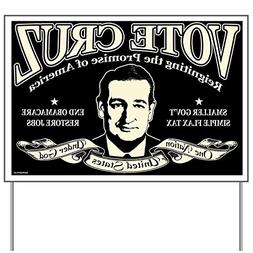 CafePress - Ted Cruz Classic - Yard Sign, Vinyl Lawn Sign, P