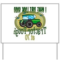 CafePress - Tractor Tough 70th Yard Sign - Yard Sign, Vinyl