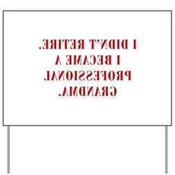 CafePress - professional-grandma-bod-red Yard Sign - Yard Si