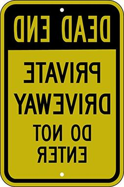 "Dead End Private Driveway Do Not Enter Sign  18""x24"" Non- Re"