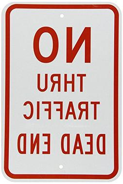 Red Reflective Metal Sign No Thru Traffic Dead End 18 x 12 i