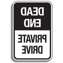 Aluminum Reflective Parking Lot Sign - Dead End Private Driv