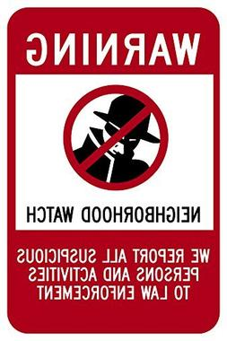 Aluminum Sign Legend Neighborhood Watch With Graphic, Funny