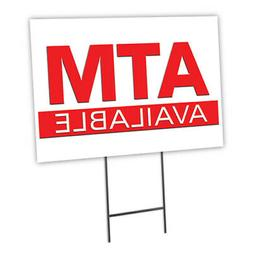 ATM Yard Sign & Stake outdoor plastic coroplast window