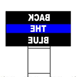Back The Blue Police Cop Corrugated Plastic Yard Sign /Free