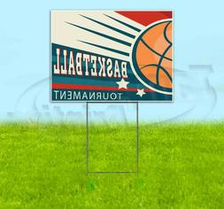 basketball tournament 18x24 yard sign corrugated plastic
