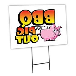 "BBQ TIME TO PIG OUT 12""x16"" Yard Sign & Stake outdoor plasti"