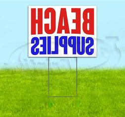 BEACH SUPPLIES 18x24 Yard Sign WITH STAKE Corrugated Bandit