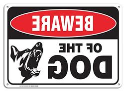 Beware Of Dog Sign By SigoSigns- Large 7 x 10 Inch Aluminum