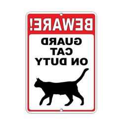 Beware! Guard Cat On Duty Style 2 Funny Quote Aluminum METAL