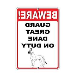 Beware! Guard Great Dane On Duty Funny Yard Decorative Signs