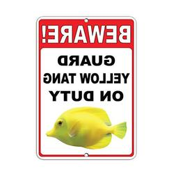 beware guard yellow tang duty