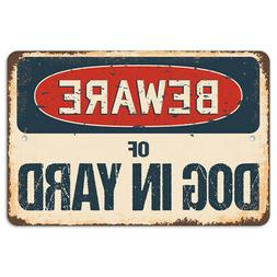 Beware Of Dog In Yard Rustic Sign SignMission Classic Plaque