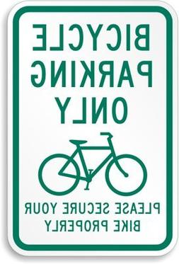 Bicycle Parking Only Please Secure your Bike Properly Sign,