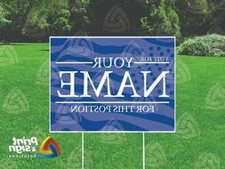 CAMPAIGN VOTE CUSTOM YARD SIGN Coroplast Double sided Print