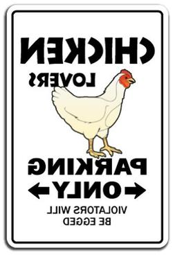 Chicken Lovers Parking Sign Funny Dairy Farm Farmer Coop Rai