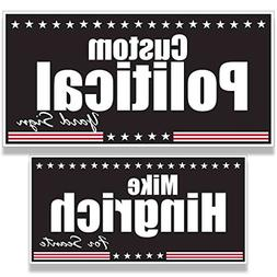 Custom Political Yard Sign #7 - 2 sided print, 2 stakes per