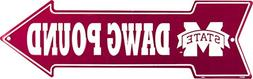 Dawg Pound Mississippi State Arrow Sign