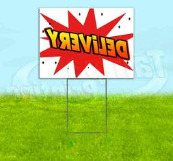 DELIVERY Yard Sign Corrugated Plastic Bandit Lawn Decoration