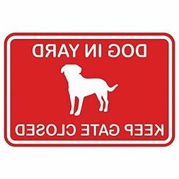 Dog In Store Signs Yard Keep Gate Closed Wall Door -Red  Off