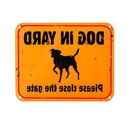 WaaHome Dog in Yard Please Close The Gate Sign for Home Fenc