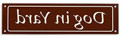 Dog in Yard Sign - Classy Look, Durable Steel, Chocolate Bro