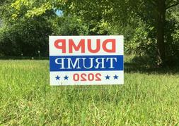 Dump Trump 2020 12x18 Lawn Sign Double Sided Made in USA- 2n