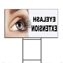 Eyelash Extension Plastic Yard Sign /FREE Stakes 18 x 24 Inc