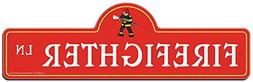 SignMission Firefighter Street Sign | Indoor/Outdoor | Funny