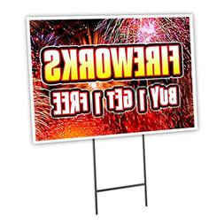 "FIREWORKS BUY 1 GET 1 FREE 18""x24"" Yard Sign & Stake outdoor"