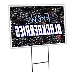 "FRESH BLACKBERRIES 18""x24"" Yard Sign & Stake outdoor plastic"