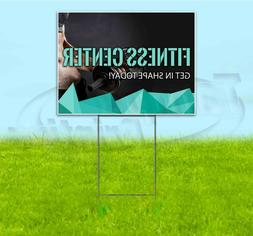 GET IN SHAPE TODAY 18x24 Yard Sign WITH STAKE Corrugated Ban
