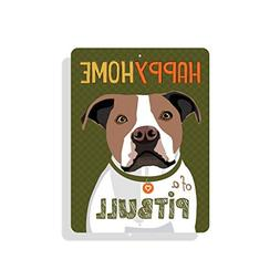 "Yohoba Happy Home A Pit Bull Sign 9"" X 12"""