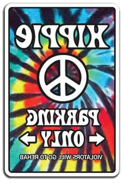 HIPPIE ~Sign~ 60's peace rainbow tiedye parking signs