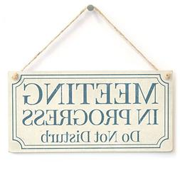 Home Decor Plaque Sign Meeting In Progress Do Not Disturb fo
