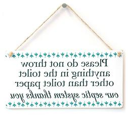 Home Decor Plaque Sign Please Do Not Throw Anything In The T