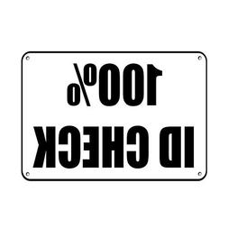 100 % Id Check Security Home Decor Sign Metal Sign for Outdo