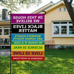 """In This House We Believe... - Yard Sign - Double Sided - 18"""""""