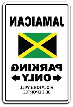 SignMission Jamaican Parking Sign | Indoor/Outdoor | Funny H