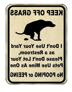 Keep Off Grass Metal Yard Sign 9x12 No Dogs Pooping or Peein