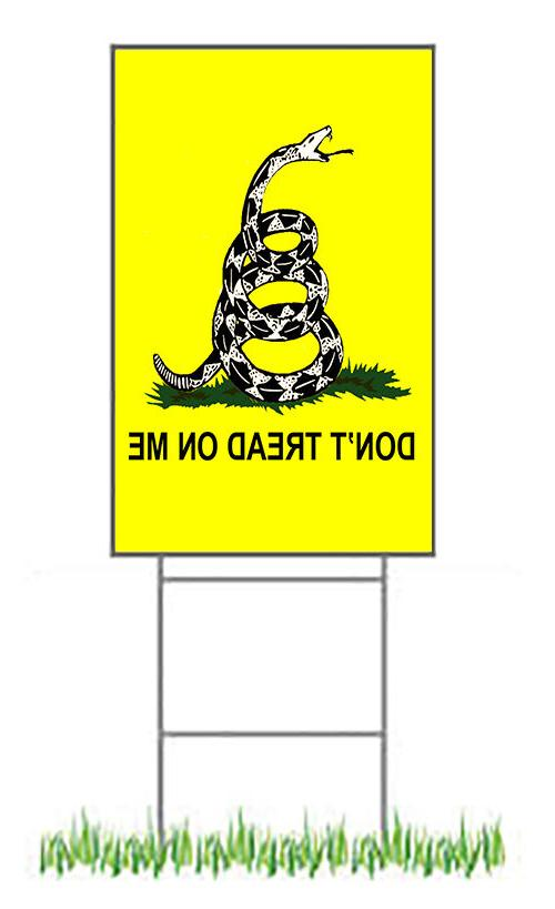 "12 x 18"" Don't Tread Sign with -"