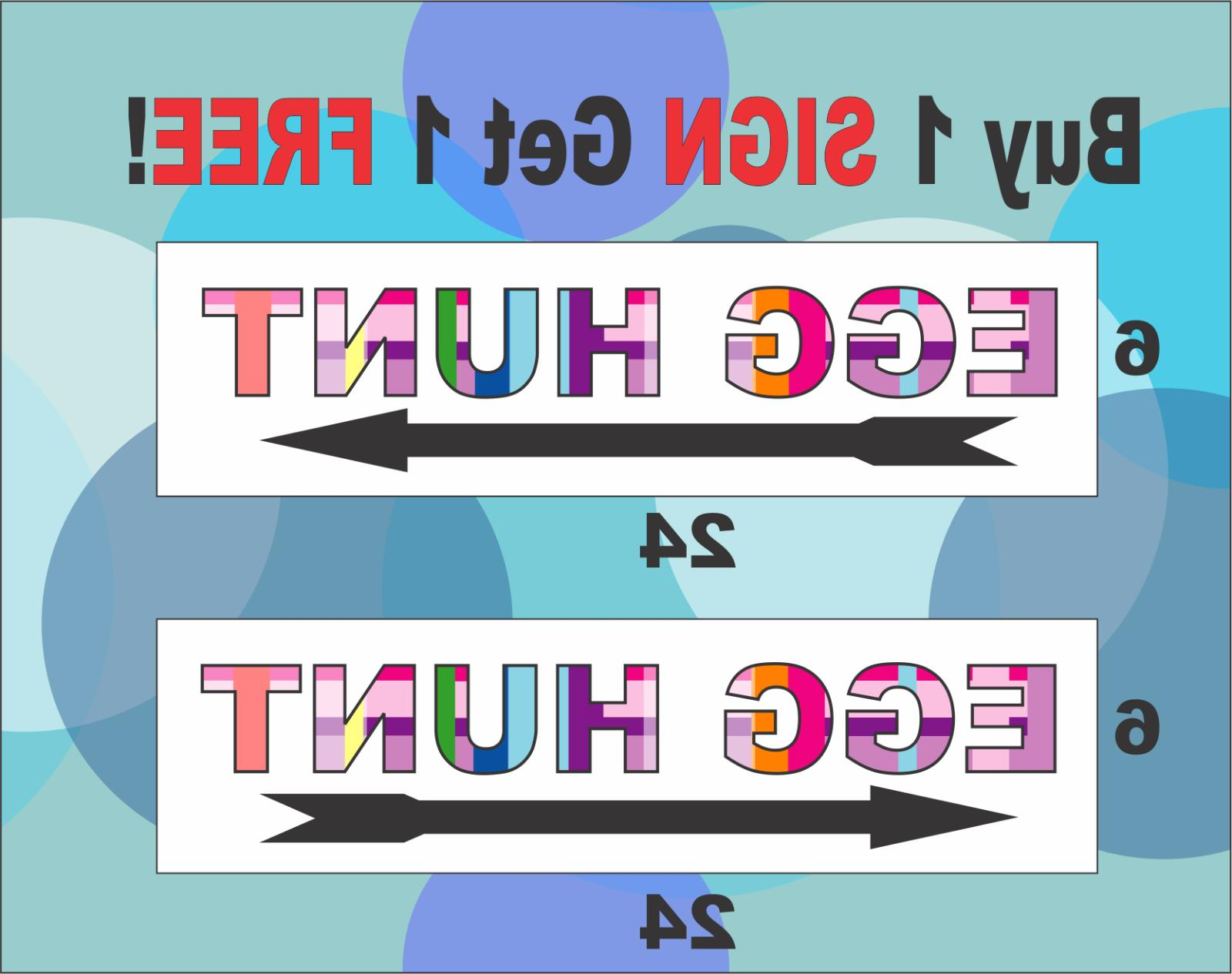 2 egg hunt signs 6 x24 directional