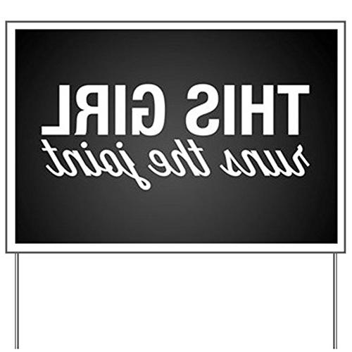 CafePress - This Girl Runs The Joint - Yard Sign, Vinyl Lawn